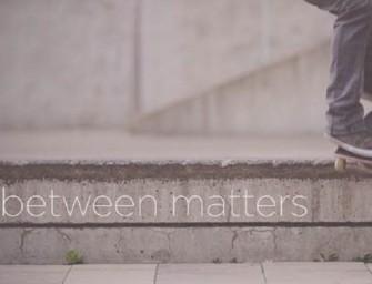 In-Between Matters par Steven Blatter