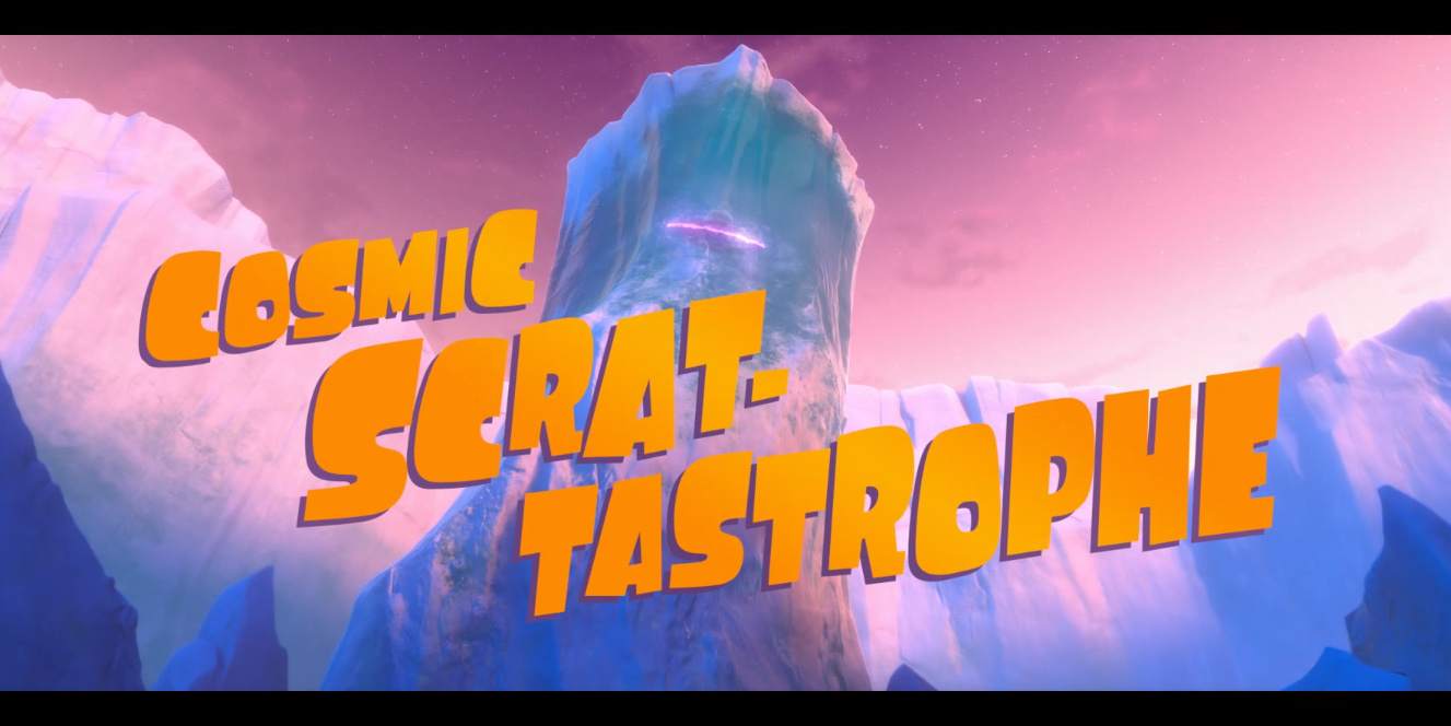 Scrat-tastrophe Cosmique